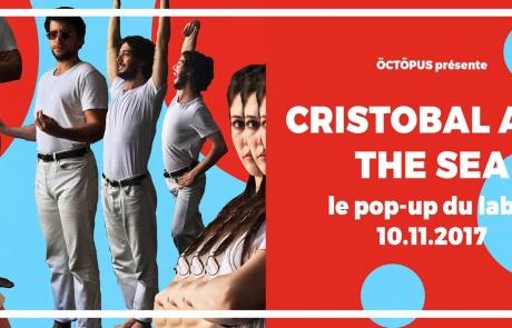 [JEU CONCOURS] Cristobal And The Sea au Pop Up du Label le 10/11!