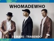Whomadewho-trabendo