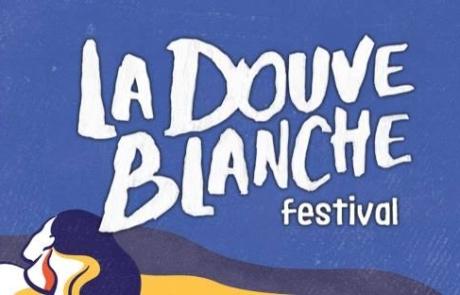 La Douve Blanche 2018, le plus chatelain des festivals!