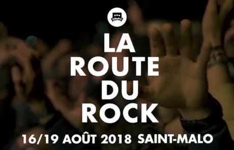 La Route du Rock 2018 : nos 5 coups de cœur !