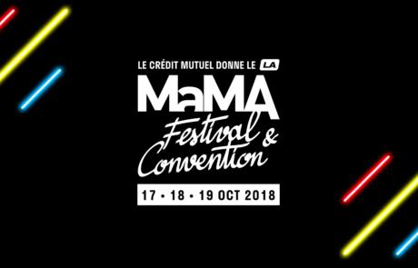 [PLAYSLIST] MaMA Festival 2018 – Guide pratique pour mélomane égaré