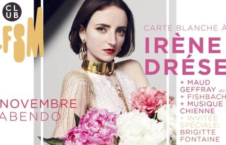 [JEU CONCOURS]  Club LFSM #12: Carte Blanche à Irène Drésel @Le Trabendo