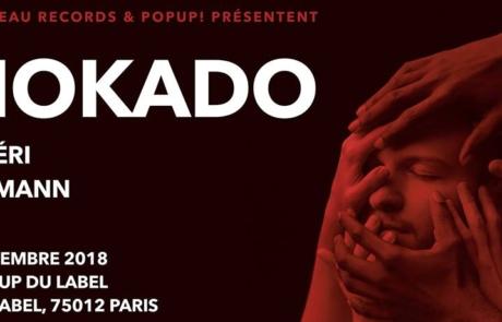 [JEU CONCOURS] Mokado fête son EP au Pop Up le 10/11