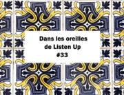 Dans les oreilles de Listen Up #33
