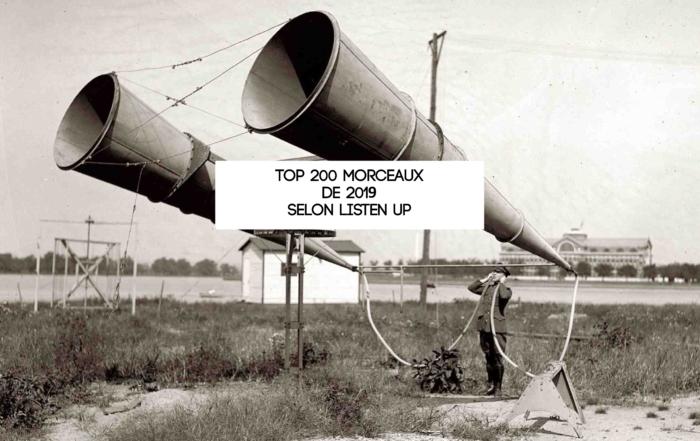 TOP 200 morceaux de 2019 selon Listen Up!