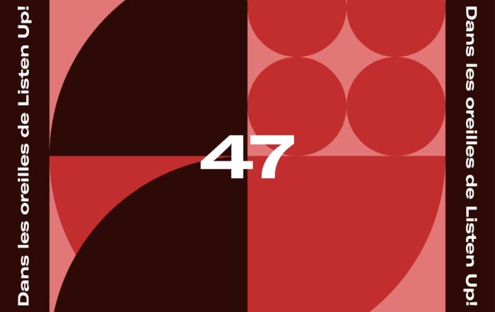[PLAYLIST CONFINEE] Dans les oreilles de Listen Up #47