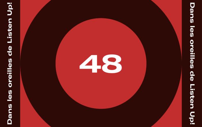 [PLAYLIST DECONFINEE] Dans les oreilles de Listen Up #48