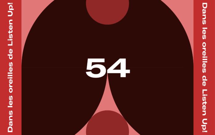 [PLAYLIST] Dans les oreilles de Listen Up #54