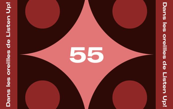 [PLAYLIST] Dans les oreilles de Listen Up #55