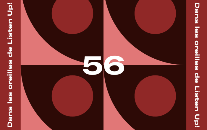 [PLAYLIST] Dans les oreilles de Listen Up #56