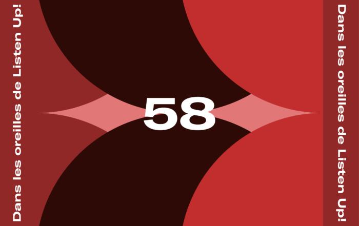 [PLAYLIST] Dans les oreilles de Listen Up #58