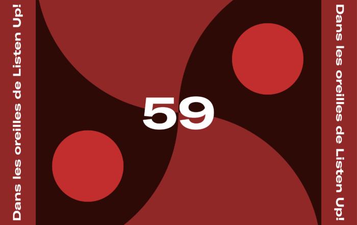 [PLAYLIST] Dans les oreilles de Listen Up #59